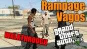 GTA 5 Walkthrough - Rampage: Vagos