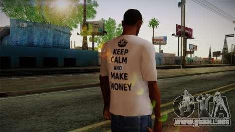Fler Keep Calm And Make Money Shirt para GTA San Andreas segunda pantalla