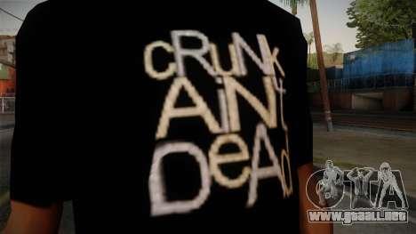 Crunk Aint Dead Shirt Black para GTA San Andreas tercera pantalla