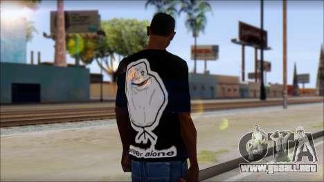 Trollface and Forever Alone T-Shirt para GTA San Andreas segunda pantalla