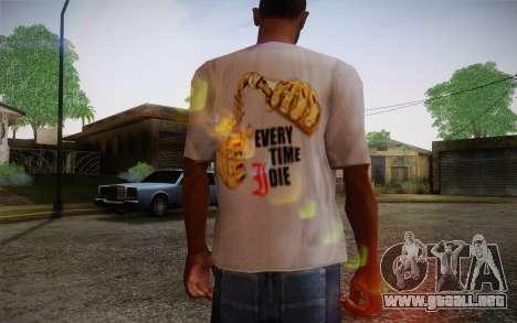 Everytime I Die T-Shirt para GTA San Andreas segunda pantalla