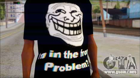Trollface and Forever Alone T-Shirt para GTA San Andreas tercera pantalla