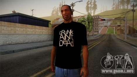 Crunk Aint Dead Shirt Black para GTA San Andreas
