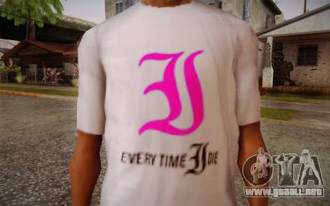 Everytime I Die T-Shirt para GTA San Andreas tercera pantalla