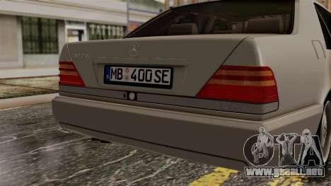 Mercedes-Benz W140 400SE 1992 para GTA San Andreas vista hacia atrás